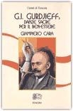 Macrolibrarsi - G.I. Gurdjieff: Danze Sacre per il Ben-Essere