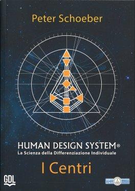 Macrolibrarsi - Human Design System - I Centri