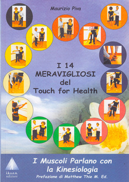 Macrolibrarsi - I 14 Meravigliosi del Touch for Health