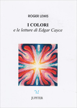 I Colori e le Letture di Edgar Cayce