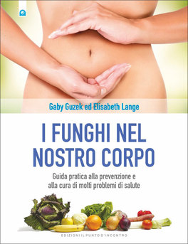 I Funghi nel Nostro Corpo