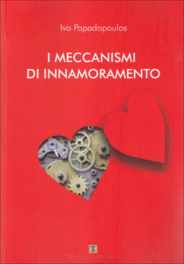 I Meccanismi di Innamoramento