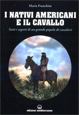I Nativi Americani e il Cavallo