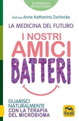 eBook - I Nostri Amici Batteri - EPUB