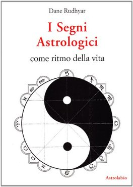 I Segni Astrologici come Ritmo della Vita