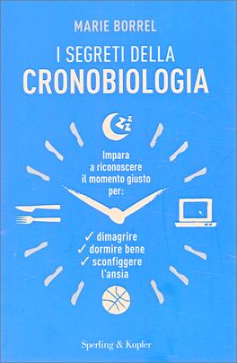 I Segreti della Cronobiologia