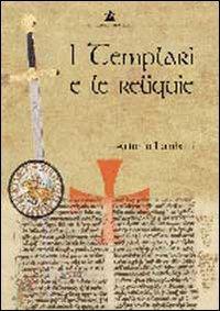 I Templari e le Reliquie