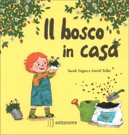 Il Bosco in Casa