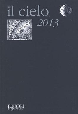 Il Cielo - Agenda 2013