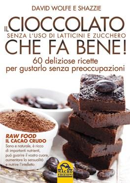 Il Cioccolato che fa Bene!
