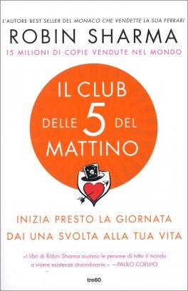 Il Club delle 5 del Mattino
