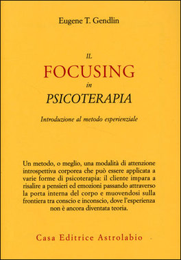 Il Focusing in Psicoterapia