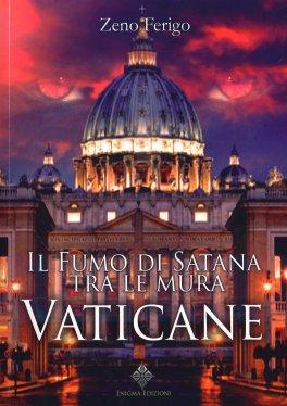 Il Fumo di Satana tra le Mura Vaticane