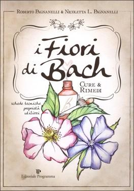 I Fiori di Bach: cure e rimedi