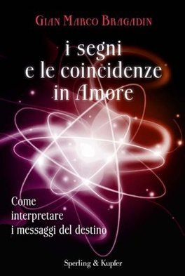 I Segni e le Coincidenze in Amore - Libro