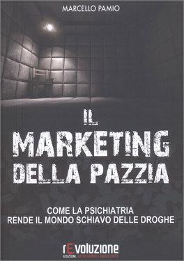 Il Marketing della Pazzia