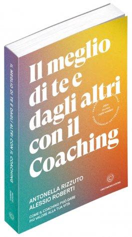 Il Meglio di Te e dagli Altri con il Coaching