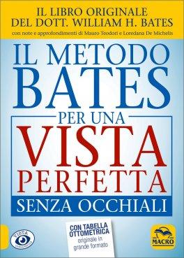 Macrolibrarsi - Il Metodo Bates per una Vista Perfetta senza Occhiali