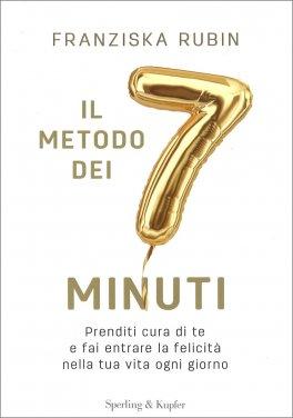 Il Metodo dei 7 Minuti