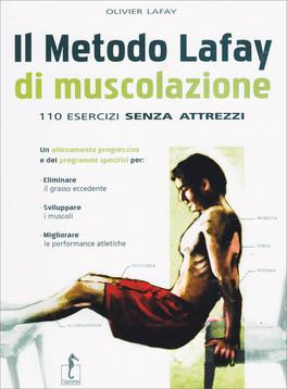 Il Metodo Lafay di Muscolazione