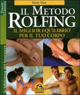 Macrolibrarsi - Il Metodo Rolfing