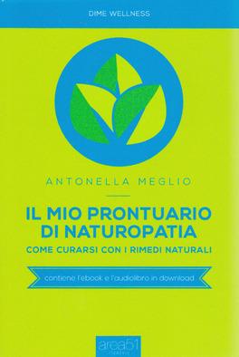 Macrolibrarsi - Il Mio Prontuario di Naturopatia
