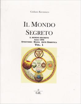 Il Mondo Segreto 1896 - Vol. 1