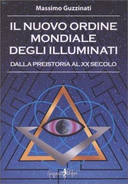 Il Nuovo Ordine Mondiale degli Illuminati