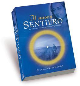 IL NUOVO SENTIERO La mia vita con Paramahansa Yogananda di Swami Kriyananda