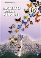 IL PARTO DELLA VERGINE Versione nuova di Giuliana Conforto