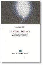IL PIANO ASTRALE - SUO ASPETTO, SUOI ABITANTI E FENOMENI PARAPSICOLOGICI — di Charles Webster Leadbeater