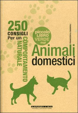 Il Piccolo Libro Verde degli Animali Domestici