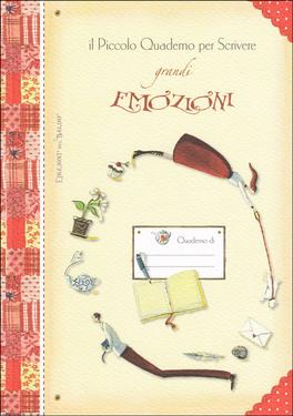 Il Piccolo Quaderno per Scrivere Grandi Emozioni