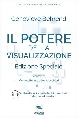 Il Potere della Visualizzazione - Edizione Speciale