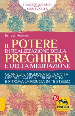 Il Potere di Realizzazione della Preghiera e della Meditazione