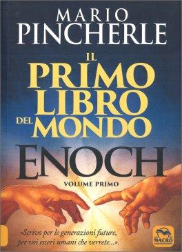 Il Primo Libro del Mondo - Enoch Vol. 1