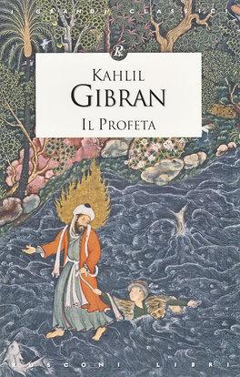 IL PROFETA Con testo in inglese e in italiano di Kahlil Gibran