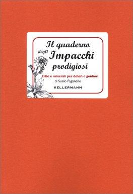 Il Quaderno degli Impacchi Prodigiosi