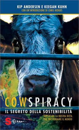 Cowspiracy: il Segreto della Sostenibilità