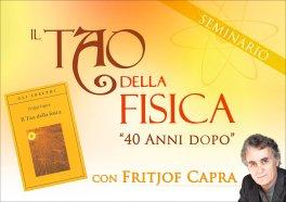 VIDEO CORSO - IL TAO DELLA FISICA 40 ANNI DOPO — DIGITALE di Fritjof Capra