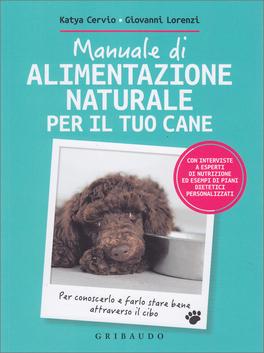 Macrolibrarsi - Manuale di Alimentazione Naturale per il tuo Cane