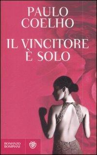IL VINCITORE è SOLO di Paulo Coelho