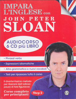 Impara l'Inglese con John Peter Sloan - Audiocorso - Step 2