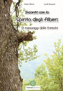 Incontri con lo Spirito degli Alberi