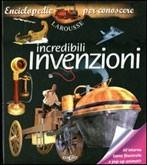 Incredibili Invenzioni - Libro Pop-Up