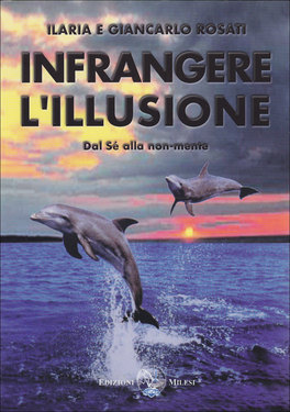 Infrangere l'Illusione