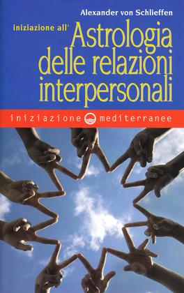 Iniziazione all'Astrologia delle Relazioni Interpersonali