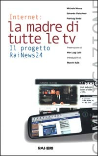 Internet: La Madre di Tutte le Tv
