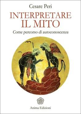 Interpretare il Mito