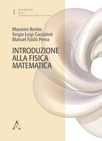Introduzione alla Fisica Matematica